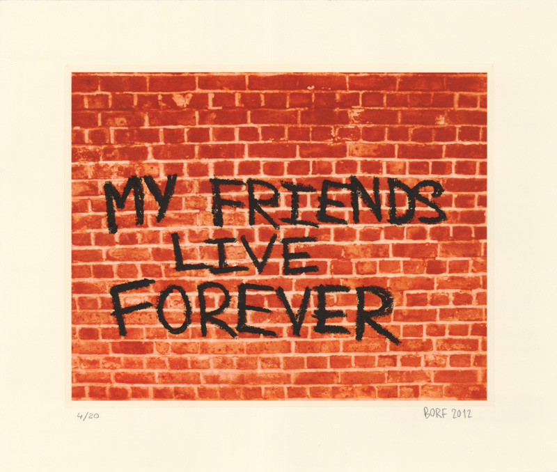 borf My Friends Live Forever