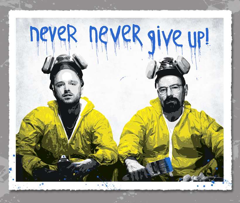 artbysix Walt & Jesse - Never Give Up blue
