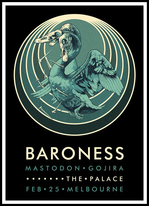 """Baroness - Melbourne 2014"" by John Baizley.  600 x 420mm 4-color Screenprint.  Ed of 120.  $35"
