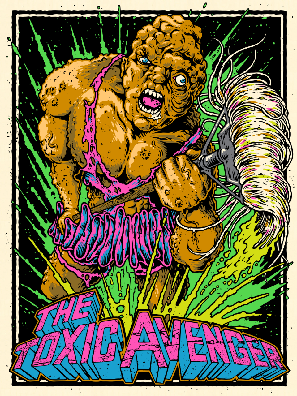 """Toxic Avenger"" by Horsebites.  18"" x 24"" 9-color Screenprint.  Ed of 200.  $35"