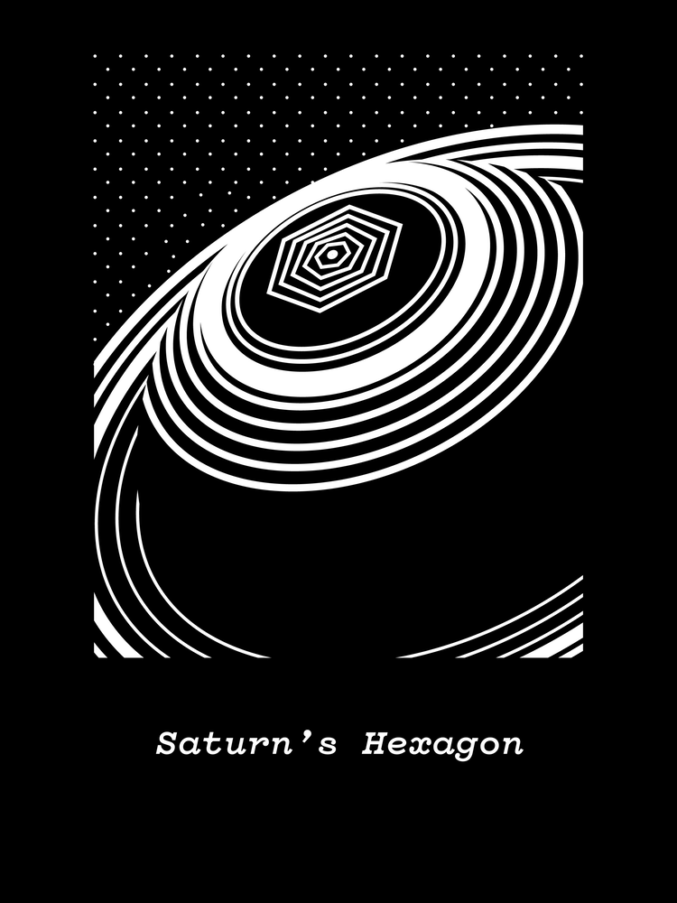 """""""Saturn's Hexagon"""" by Michael Norcross.  18"""" x 24"""" 1-color Screenprint.  Ed of 10 S/N.  $50"""