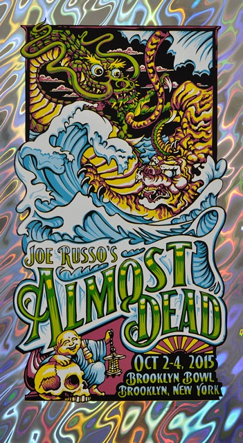 """Joe Russo's Almost Dead - Brooklyn, NY 2015"" by AJ Masthay.  14.5"" x 25.5"" 7-color Linoleum Block.  Ed of 10 S/N.  $75 (Lava Foil Variant)"