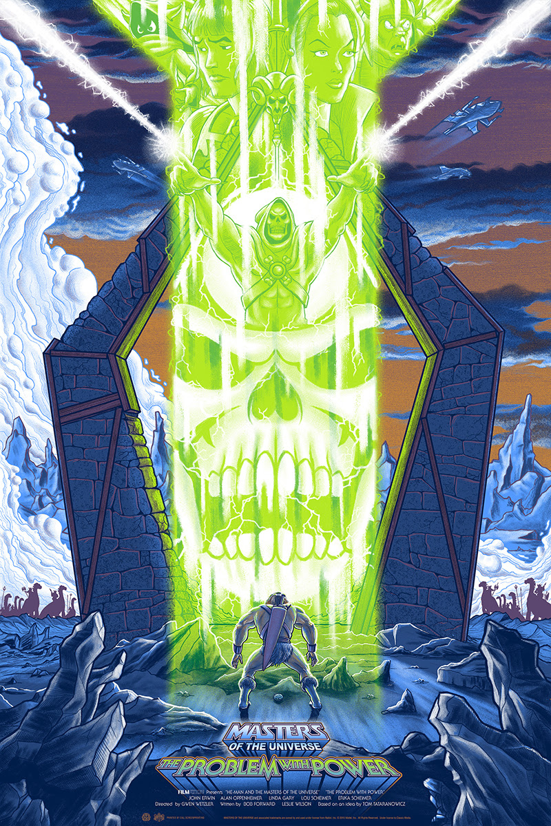 "Masters of the Universe: The Problem with Power by Mike Saputo. 24""x36"" screen print. Hand numbered. Edition of 175. Printed by D&L Screenprinting. $45"