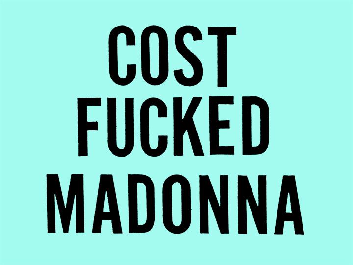 cost_fuckedmadonna_blackonmint