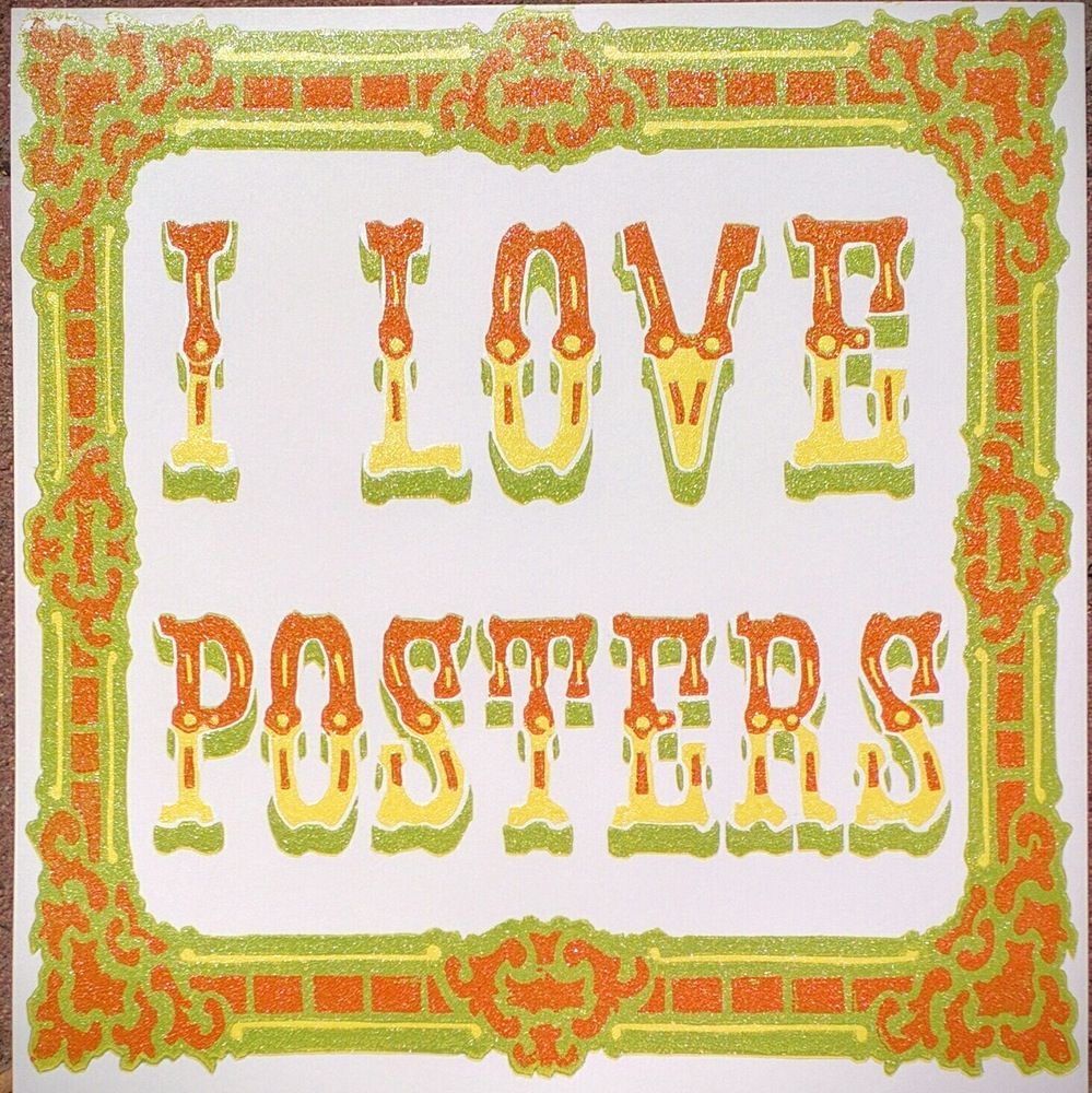 """I Love Posters"" by Jon Rose.  10"" x 10"" 4-color Woodblock.  Ed of 30.  $25 (V1)"
