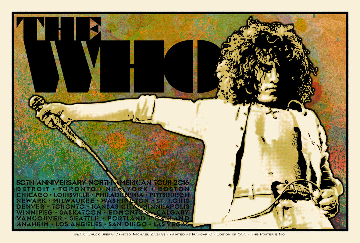 """The Who – 50th Anniversary US Tour 2016"" by Chuck Sperry.  21"" x 31"" 7-color Screenprint.  Ed of 600 S/N.  (Roger Daltrey)"