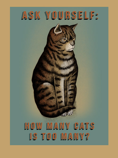 """How Many Cats"" by Arna Miller.  18"" x 24"" 5-color Screenprint.  Ed of 25 S/N.  $40"