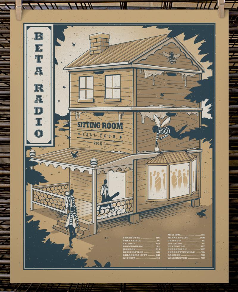 """Beta Radio - Sitting Room Fall Tour 2015"" by Joel Hunter.  16"" x 20"" 3-color Screenprint.  AP edition of 15 S/N.  $25"