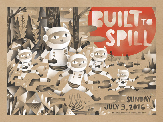 """Built To Spill - Bend, OR 2016"" by Aren Vandenburgh.  18"" x 24"" 3-color Screenprint.  $30"