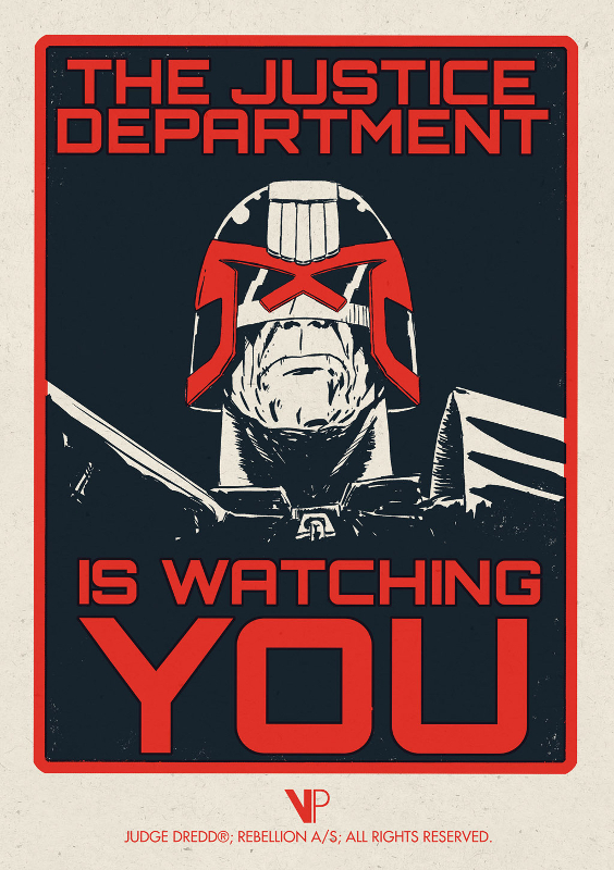 """Justice Department Is Watching You"" by Matt Ferguson.  A5 size 2-color Screenprint.  Ed of 100.  £10 ($13)"