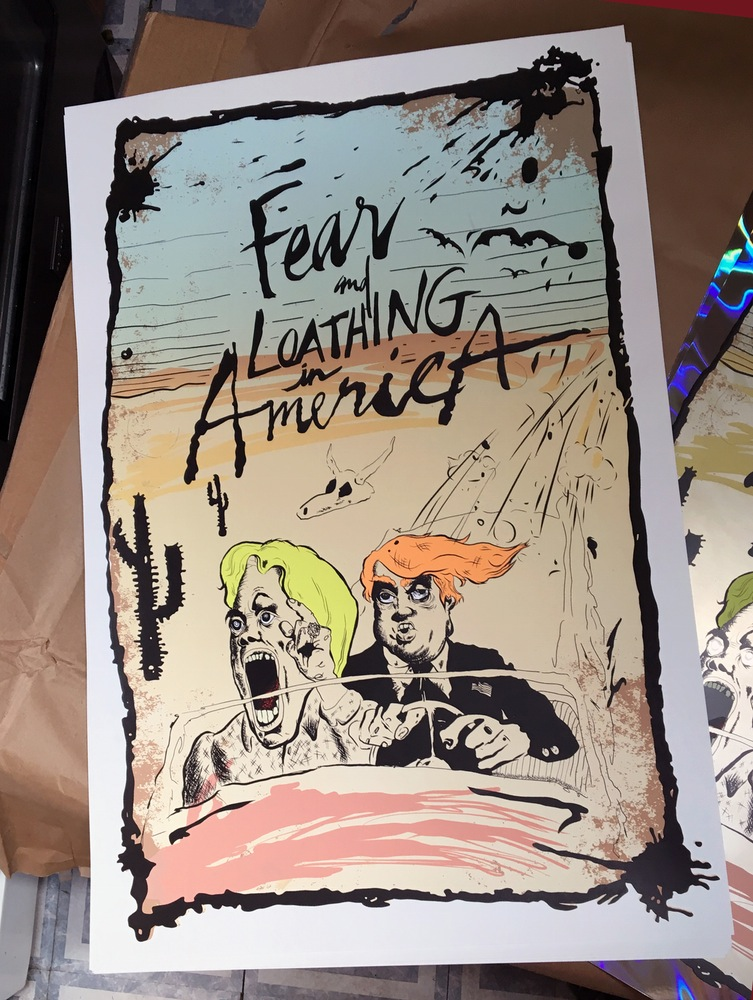 """Fear and Loathing in America"" by Blair Gauntt.  20"" x 30"" 10-color Screenprint.  Ed of 19.  $100"
