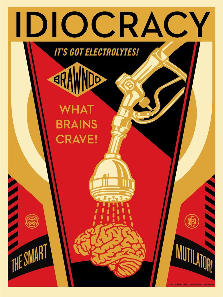 """Idiocracy"" by Shepard Fairey.  18"" x 24"" Screenprint.  Timed edition S/N.  $40"