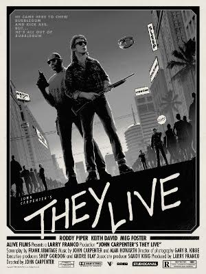 "They Live by Matt Ferguson Variant Edition of 50 18"" x 24"" inch, 6 Colour Glow In The Dark Screen Print Printed by Lady Lazarus on 100# French Madero Beach £30"